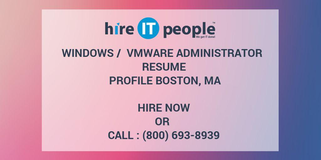 Windows Vmware Administrator Resume Profile Boston Ma Hire It