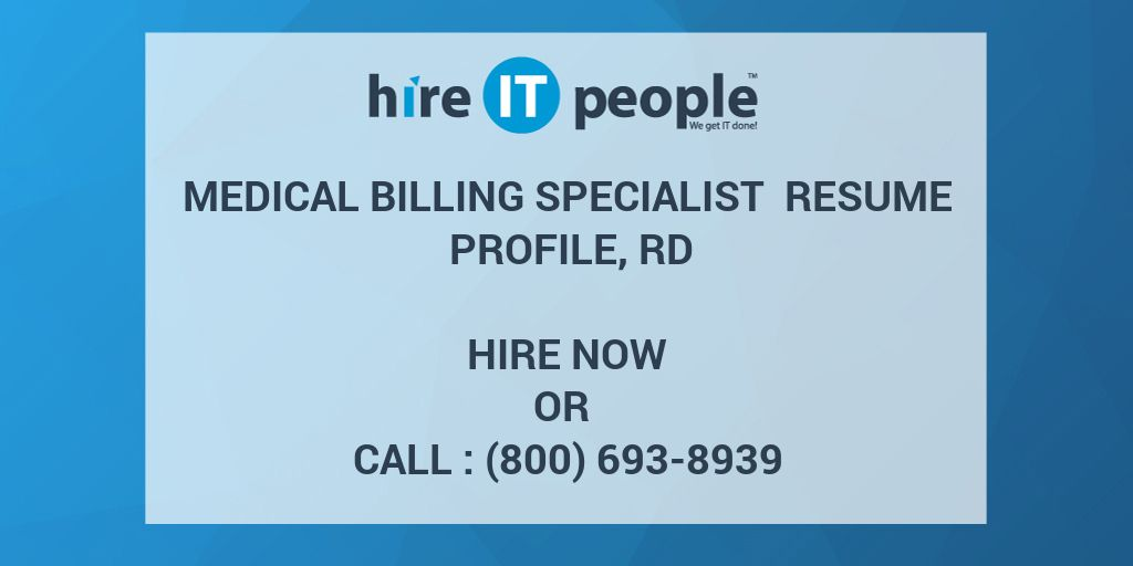 medical billing specialist resume profile rd hire it people we get it done