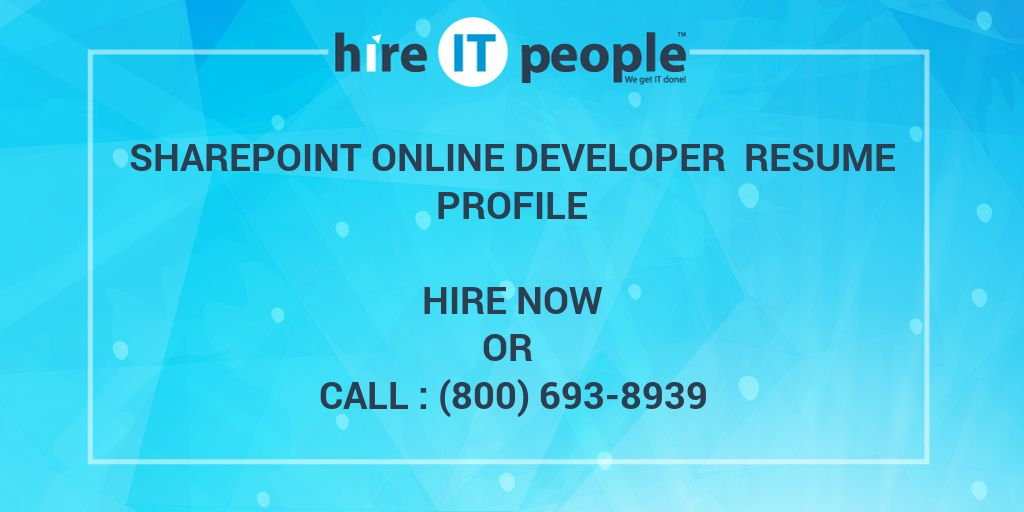 SharePoint online developer Resume Profile - Hire IT People - We get ...