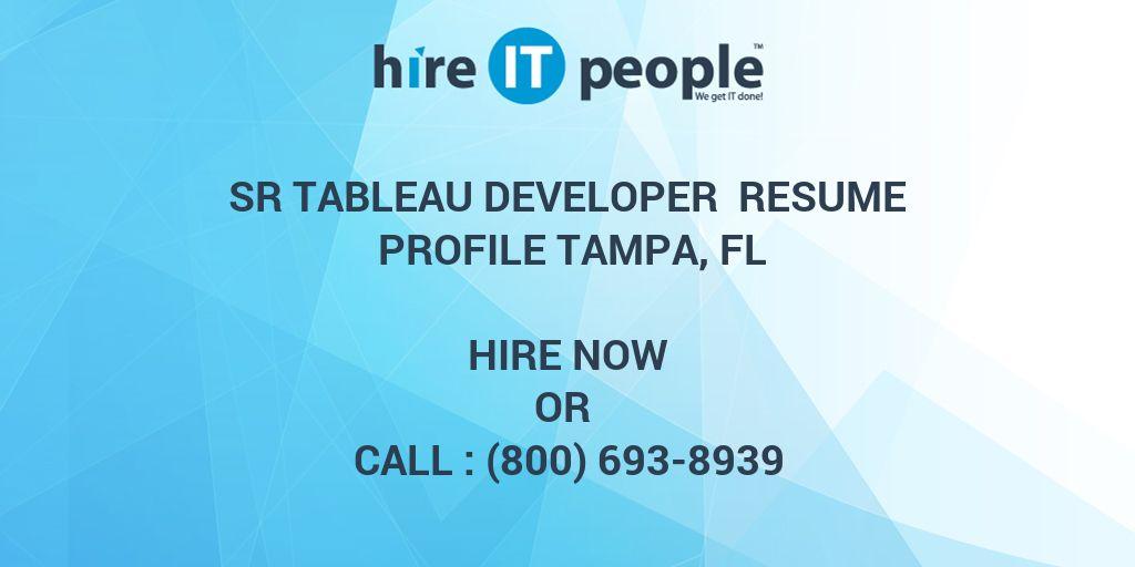 sr tableau developer resume profile tampa fl hire it people we