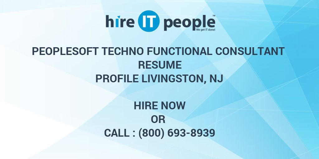 Peoplesoft Techno Functional Consultant Resume Profile