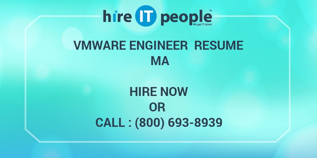 vmware engineer resume ma - hire it people