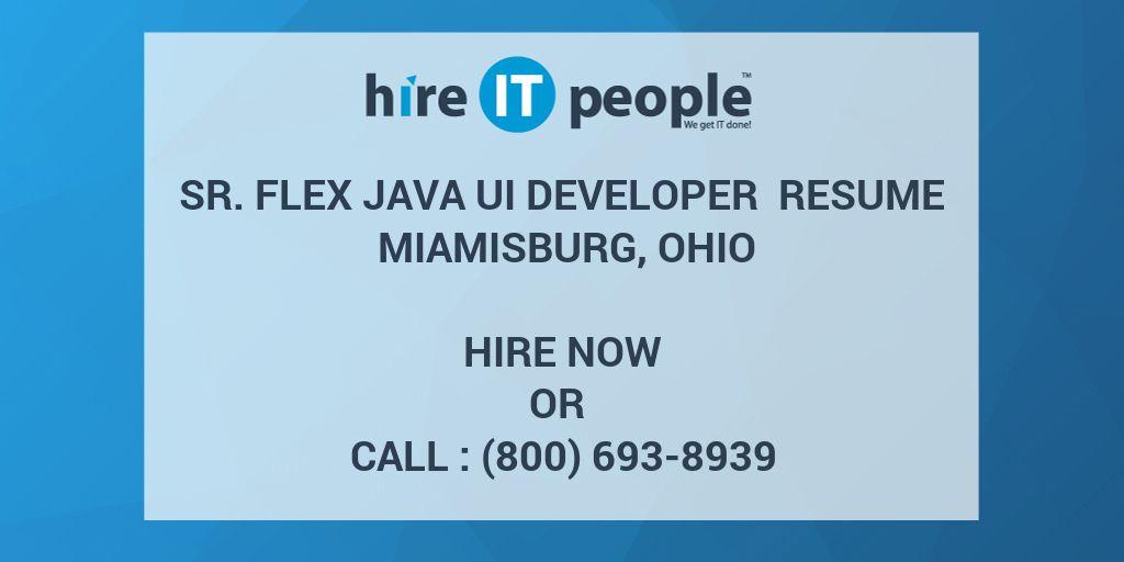 Sr. Flex Java UI Developer Resume Miamisburg, Ohio - Hire IT ...
