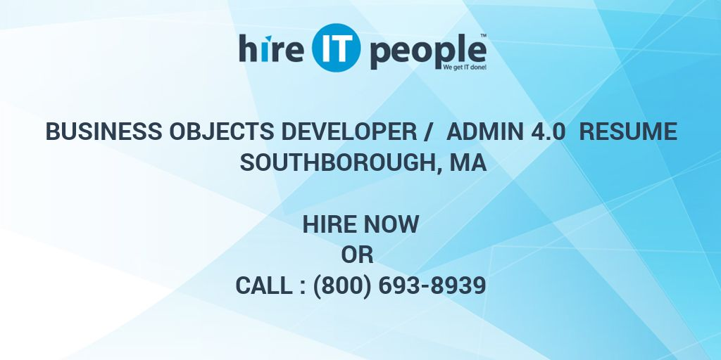 Business Objects Developer Admin 40 Resume Southborough MA