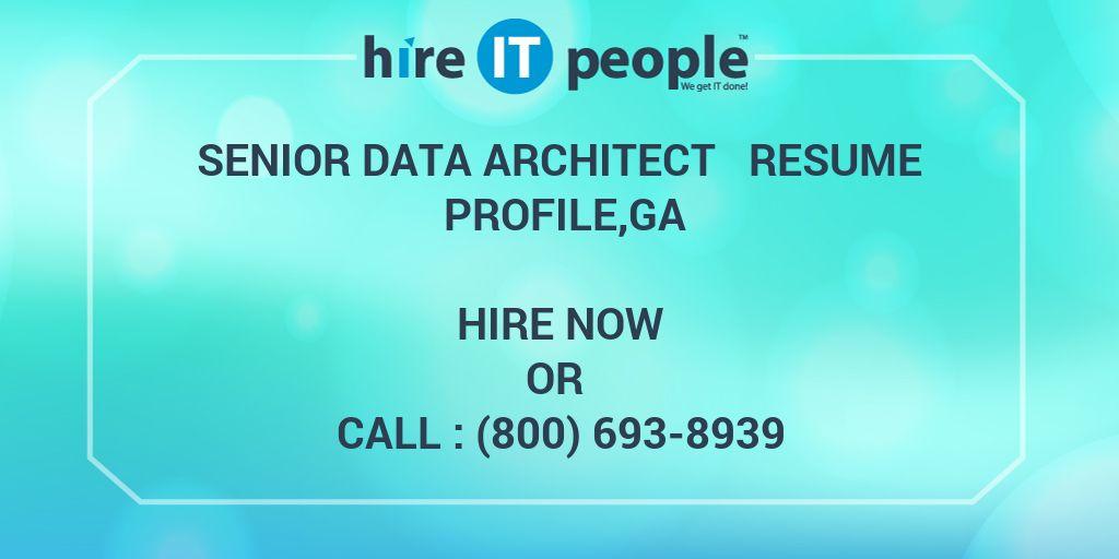 Senior Data Architect Resume Profile,GA - Hire IT People - We get IT ...