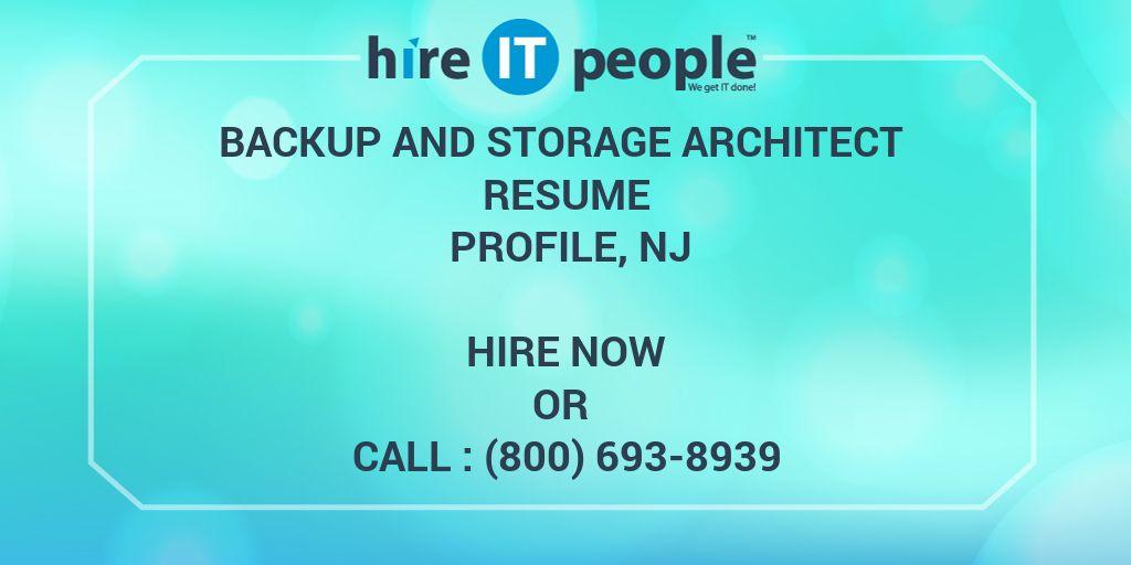 Backup and Storage Architect Resume Profile, NJ - Hire IT People