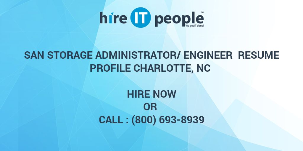 SAN Storage Administrator/Engineer Resume Profile Charlotte