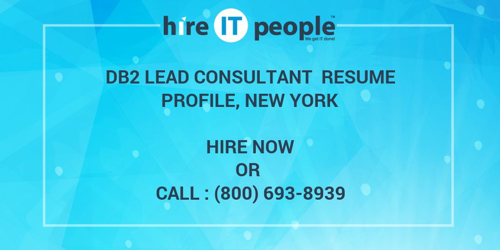 db2 lead consultant resume profile  new york - hire it people