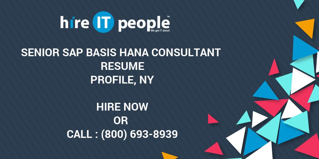 Senior Sap Basis Hana Consultant Resume Profile Ny Hire
