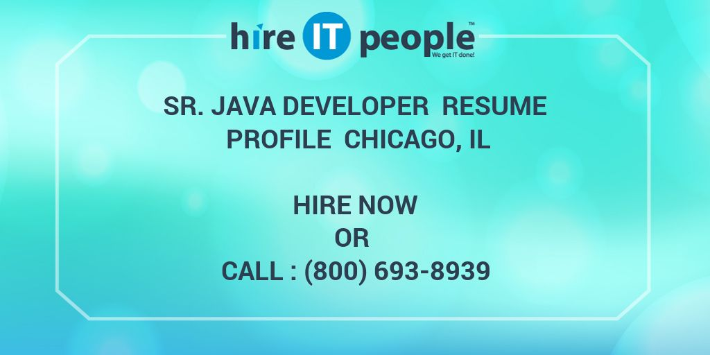 sr java developer resume profile chicago il hire it people