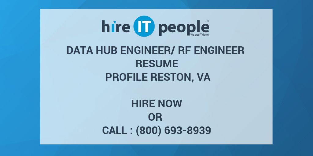 Data Hub Engineerrf Engineer Resume Profile Reston Va Hire It