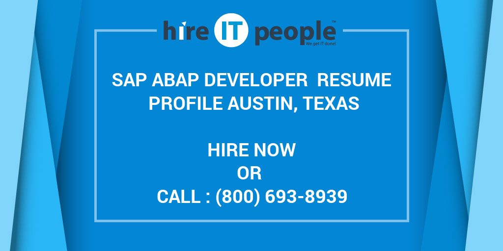 SAP ABAP Developer Resume Profile Austin, Texas - Hire IT