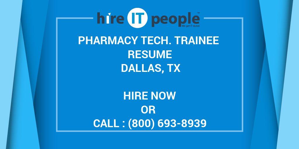 Pharmacy Tech Trainee Resume Dallas TX