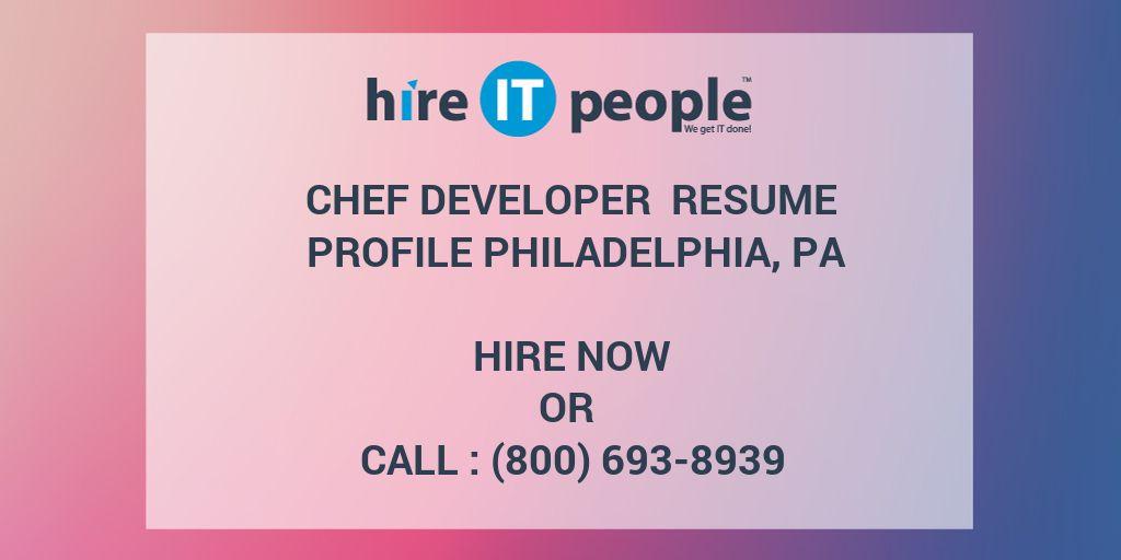 chef developer resume profile philadelphia  pa