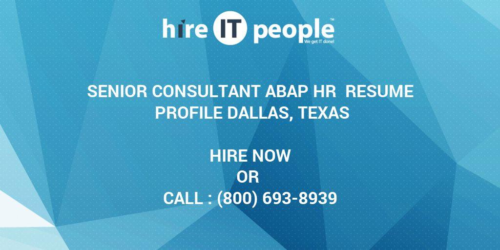 senior consultant abap hr resume profile dallas texas hire it