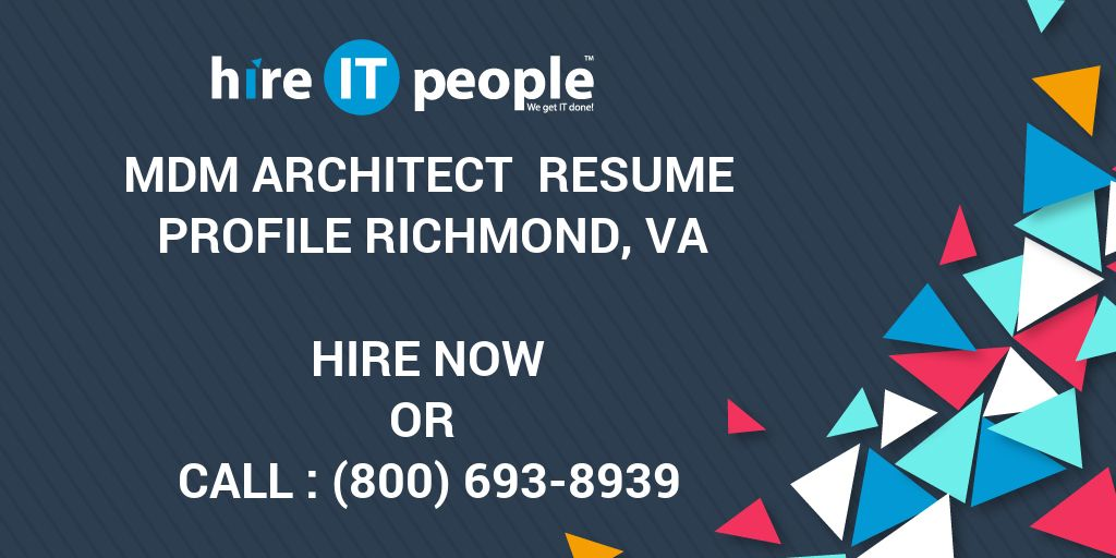 Mdm Architect Resume Profile Richmond Va Hire It People