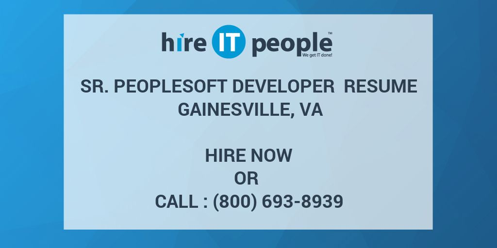 Sr. PeopleSoft Developer Resume Gainesville, VA - Hire IT People ...