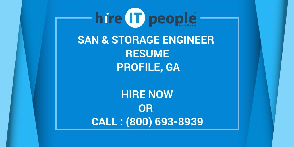 SAN Storage Engineer Resume Profile GA Hire IT People