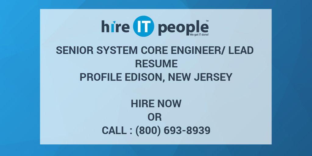 Senior System Core Engineer/Lead Resume Profile Edison, New