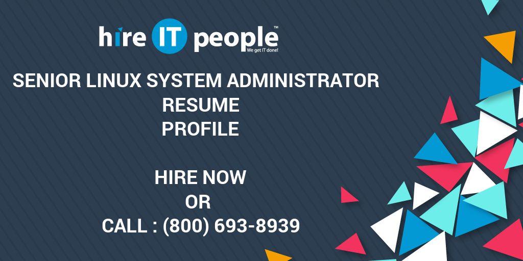 Senior Linux System Administrator Resume Profile - Hire IT People