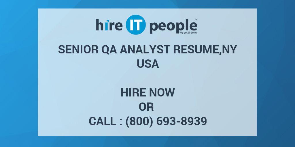Senior QA Analyst resume,NY - Hire IT People - We get IT done