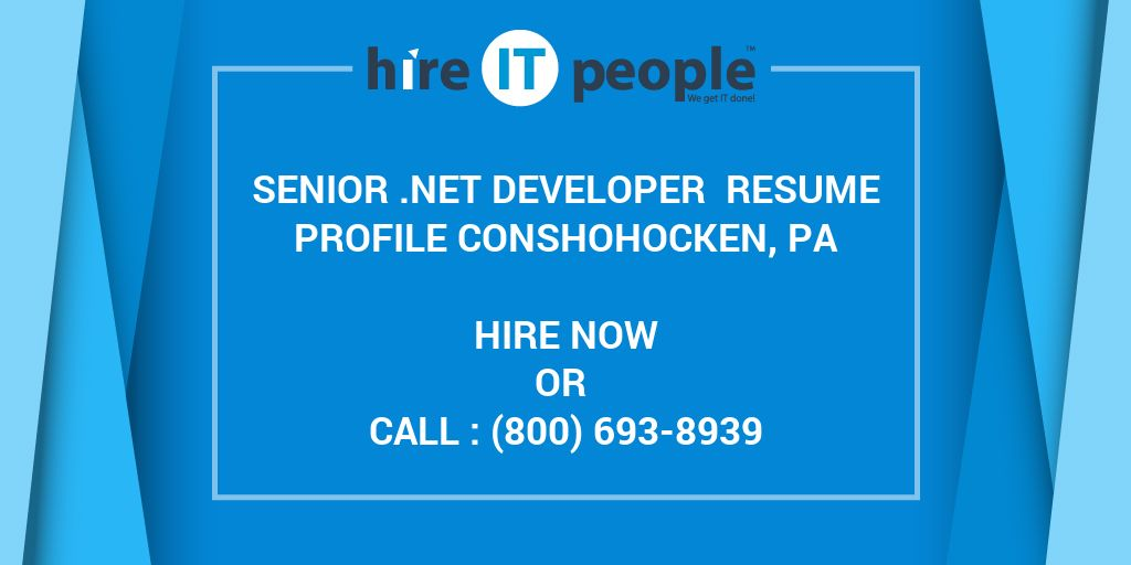 Senior NET Developer Resume Profile Conshohocken PA Hire IT