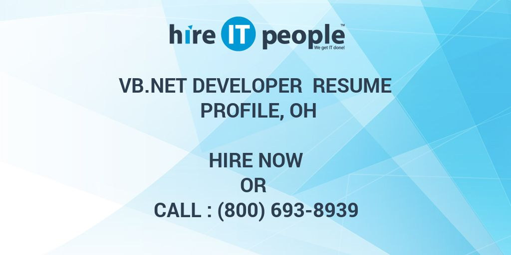 Vb Net Developer Resume Profile Oh Hire It People We