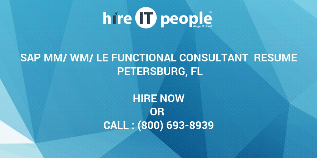 SAP MM/WM/LE Functional Consultant Resume Petersburg, FL