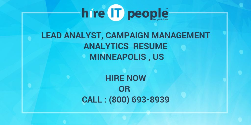 Lead Analyst, Campaign Management Analytics Resume Minneapolis , US ...