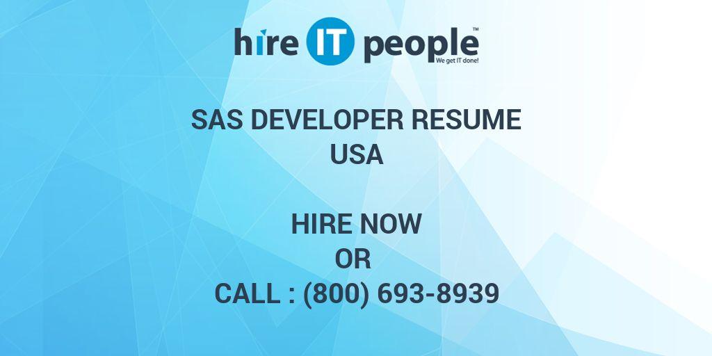 SAS DEVELOPER Resume - Hire IT People - We get IT done