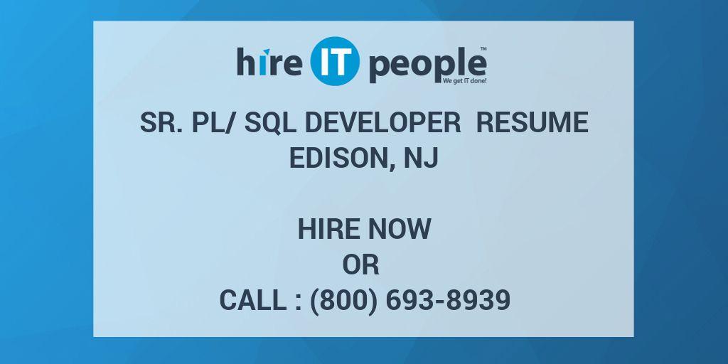 sr plsql developer resume edison nj hire it people we get it done