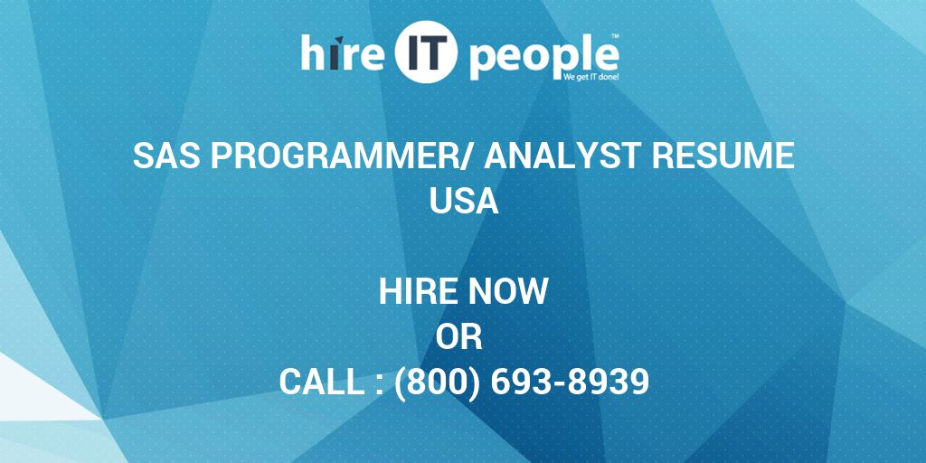 SAS Programmer/Analyst Resume - Hire IT People - We get IT done
