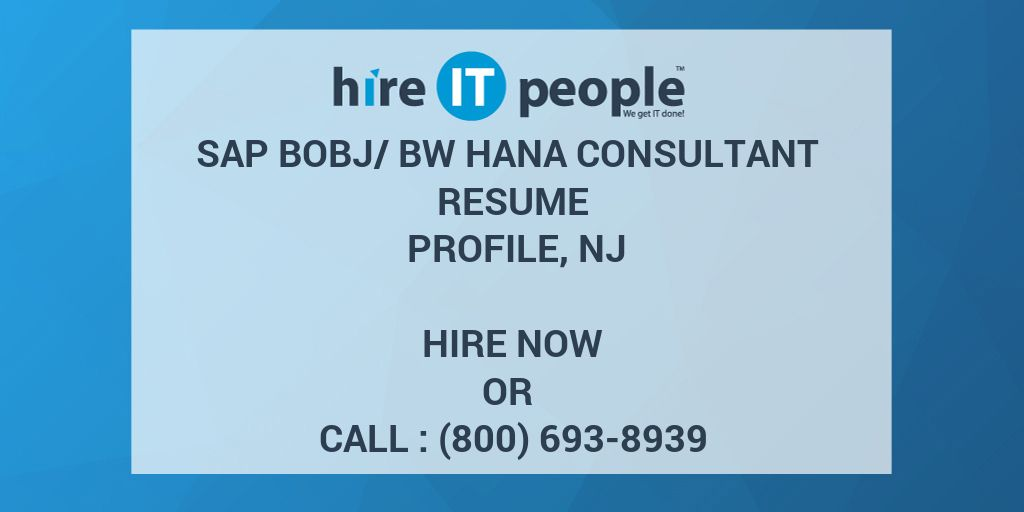 SAP BOBJBW HANA Consultant Resume Profile NJ Hire IT People We