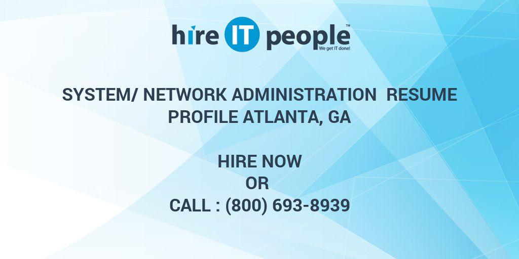 System/Network Administration Resume Profile Atlanta, GA