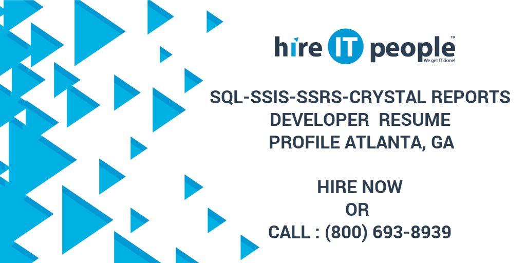 sql ssis ssrs crystal reports developer resume profile atlanta ga