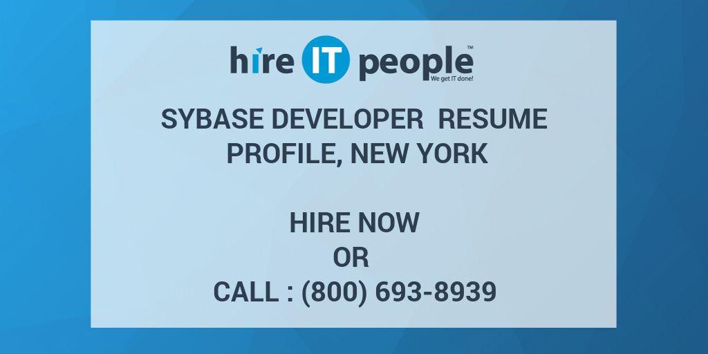 Sybase Developer Resume Profile, New York - Hire IT People - We get ...