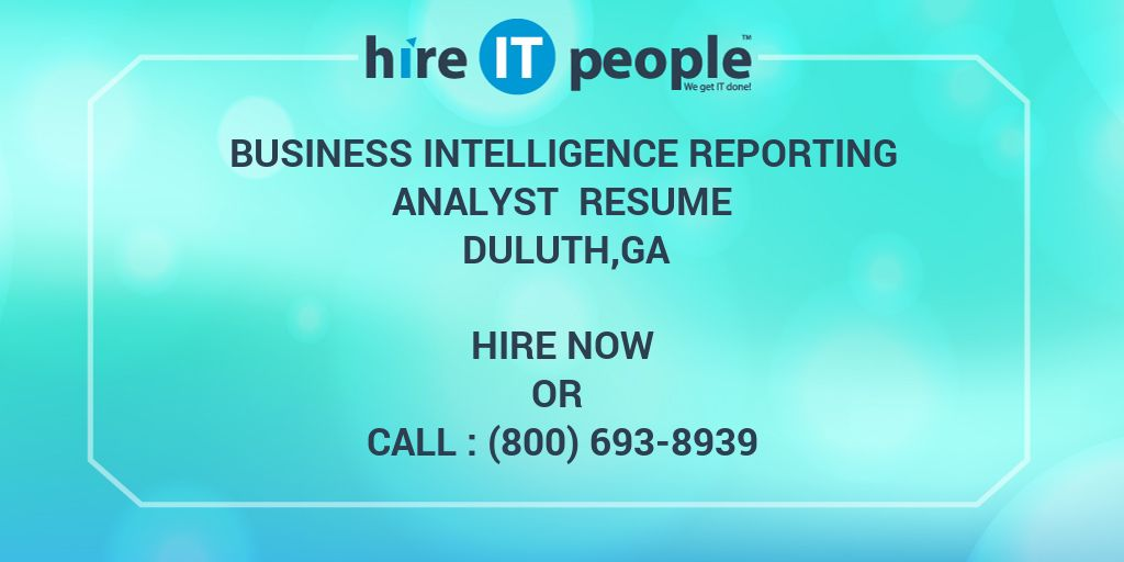 business intelligence reporting analyst resume duluth ga