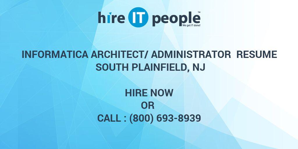 Informatica Architect/Administrator Resume South Plainfield, NJ ...