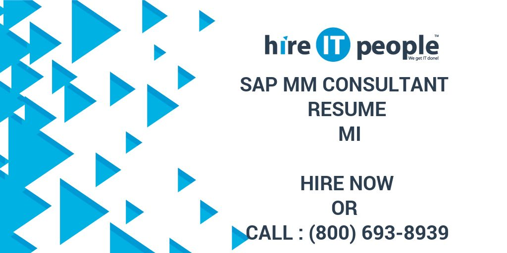 Sap Mm Consultant Resume Mi Hire It People We Get It Done