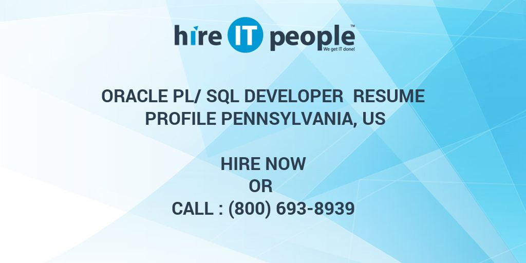 oracle pl  sql developer resume profile pennsylvania  us