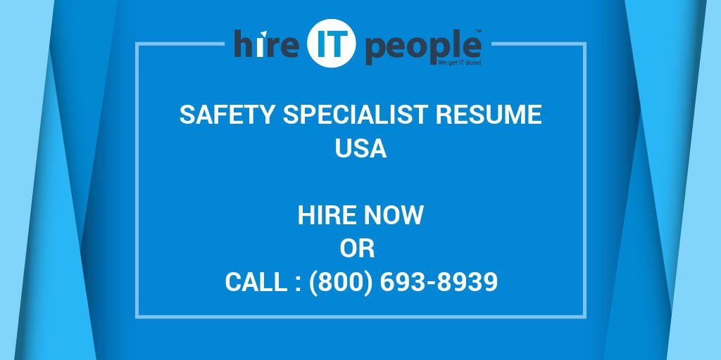 safety specialist resume - hire it people