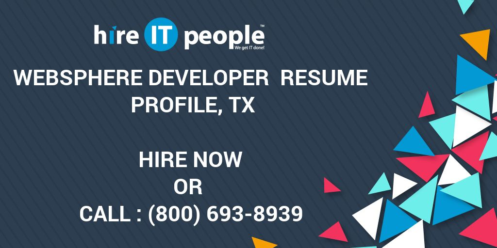 websphere developer resume profile tx hire it people we get