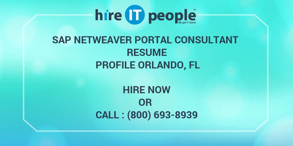 Sap Netweaver Portal Consultant Resume Profile Orlando Fl Hire It People We Get It Done