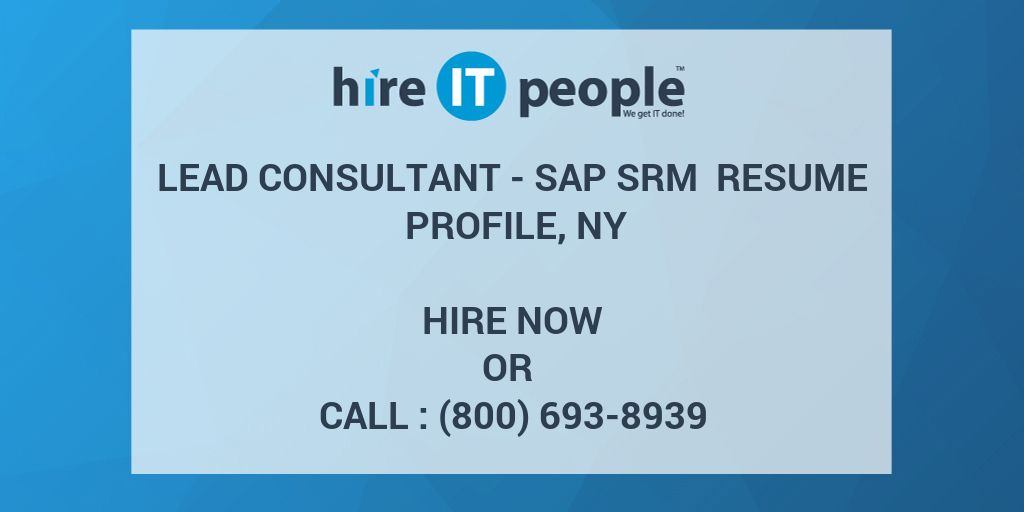 lead consultant sap srm resume profile ny hire it people we