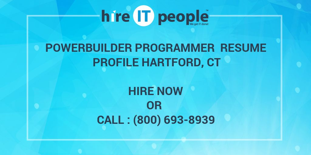 powerbuilder programmer resume profile hartford  ct