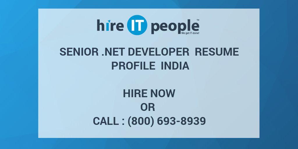 Senior  NET Developer Resume Profile India - Hire IT People - We get