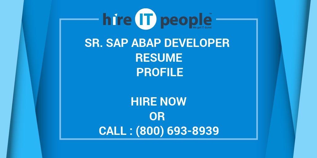 Sr  SAP ABAP Developer Resume Profile - Hire IT People - We