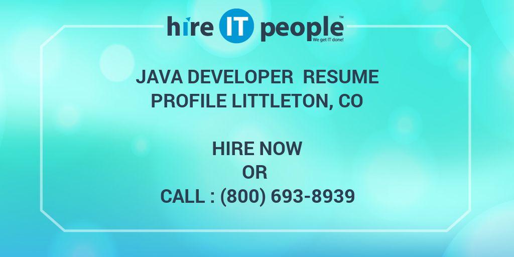Java Developer Resume Profile Littleton Co Hire It
