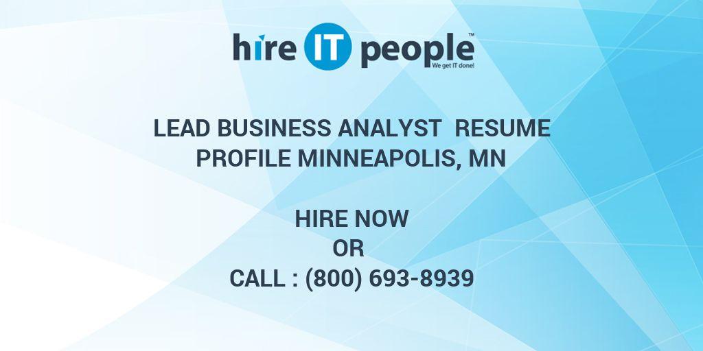 Lead Business Analyst Resume Profile Minneapolis, MN - Hire IT ...