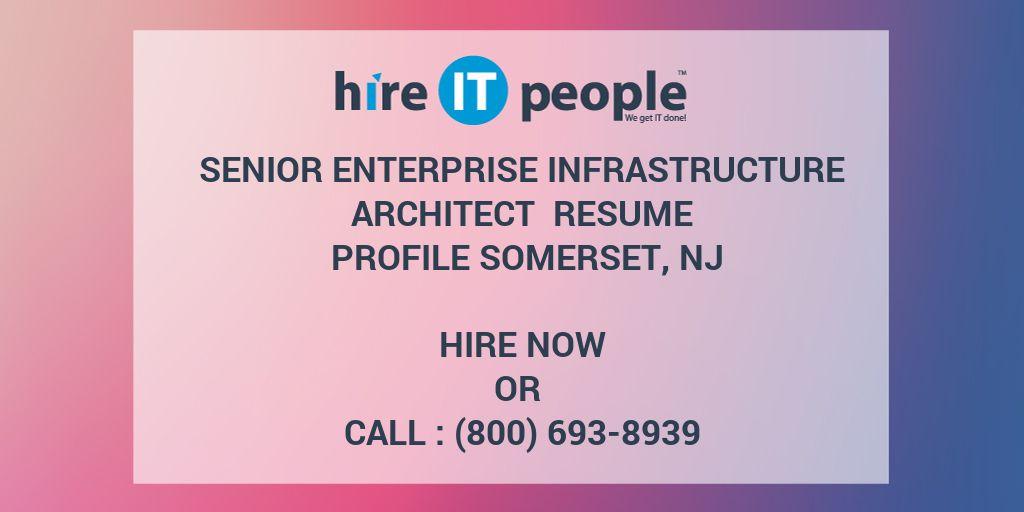 Senior Enterprise Infrastructure Architect Resume Profile Somerset ...